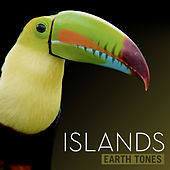 Earth Tones: Islands by Various Artists
