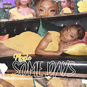 Some Days by Moxie