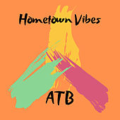 Hometown Vibes by ATB