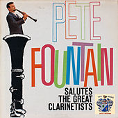 Salutes the Great Clarinetists by Pete Fountain