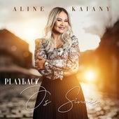 Os Sinais (Playback) de Aline Kaiany