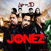 Life in 3d by Just Jonez