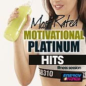 Most Rated Motivational Platinum Hits Fitness Session by Various Artists