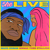 She Live by Maxo Kream