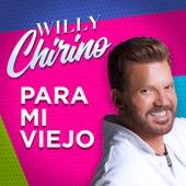 Para Mi Viejo de Willy Chirino