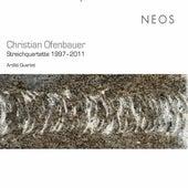 Christian Ofenbauer: String Quartets 1997-2011 by Arditti Quartet