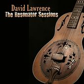 The Resonator Sessions de David Lawrence