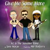 Give Me Some More (Aye Yai Yai) - EP2 by KC & the Sunshine Band