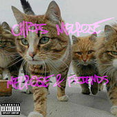 Melrose & Friends by Chris Melrose