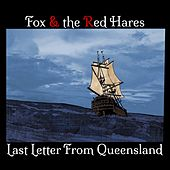 Last Letter from Queensland by Fox