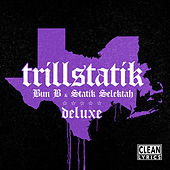 TrillStatik (Deluxe Version) by Bun B