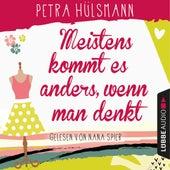 Meistens kommt es anders, wenn man denkt - Hamburg-Reihe 6 von Petra Hülsmann