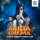 Muita Calma de DJ 900
