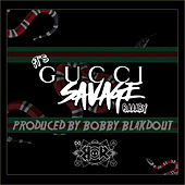 It's Gucci Savage Baaaby de Gucci Savage