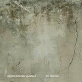 No Old Rain de Rogério Boccato Quarteto