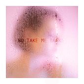 No Take Me Backs by Uffie