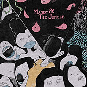 Mandy & The Jungle de Santi
