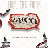 F*ck The Fame de Dc Deezyy