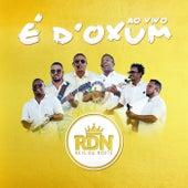 É D'Oxum (Ao Vivo) de Rdn