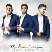 Mi Buen Corazón by Grupo Absoluto