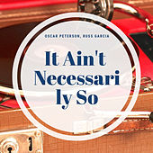 It Ain't Necessarily So by Various Artists