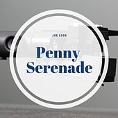 Penny Serenade by Joe Loss