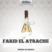 Noura Ya Noura by Farid El Atrache