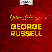 Golden Hits By George Russell by George Russell