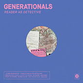 I Turned My Back on the Written Word von Generationals