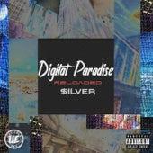 Digital Paradise (Reloaded) de $Ilver