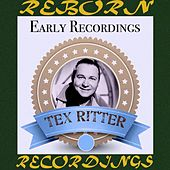 Early Recordings (HD Remastered) de Tex Ritter