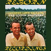 Country Love Ballads (HD Remastered) by The Louvin Brothers