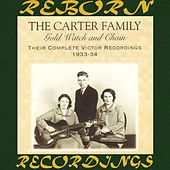 Gold Watch and Chain: Their Complete Victor Recordings (1933-34) (HD Remastered) by The Carter Family