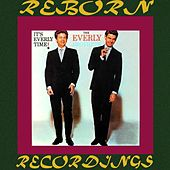 It's Everly Time (HD Remastered) von The Everly Brothers