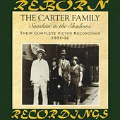 Sunshine in the Shadows: Their Complete Victor Recordings (1931-32) (HD Remastered) by The Carter Family