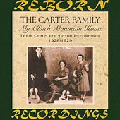 My Clinch Mountain Home: Their Complete Victor Recordings (1928-1929) (HD Remastered) by The Carter Family