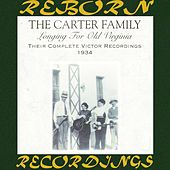 Longing for Old Virginia: Their Complete Victor Recordings (1934) (HD Remastered) by The Carter Family