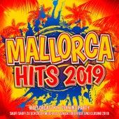 Mallorca Hits 2019 - Mallorcastyle Opening Party (Jedes Inselkind tanzt zu Schlager Musik bis zum Oktoberfest und Closing 2019) von Various Artists