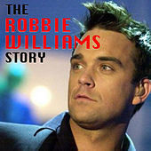 The Robbie Williams Story von Robbie Williams