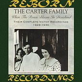 When the Roses Bloom in Dixieland: Their Complete Victor Recordings (1929-30) (HD Remastered) by The Carter Family