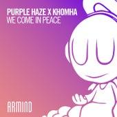 We Come In Peace de Purple Haze