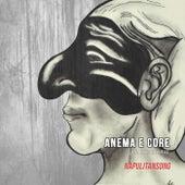 Anema e core by NapulitanSong