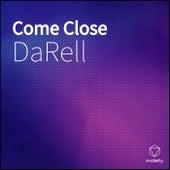Come Close de Darell