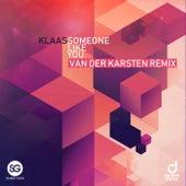 Someone Like You (Van der Karsten Remix) de Klaas