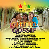 Ghetto Gossip by Various Artists