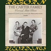 Worried Man Blues: Their Complete Victor Recordings (1930) (HD Remastered) by The Carter Family