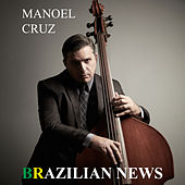 Brazilian News von Manoel Cruz