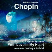 With Love in My Heart de Frederic Chopin
