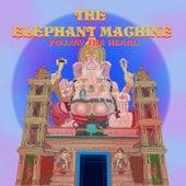 Follow The Heard by The Elephant Machine