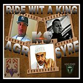 Ride Wit A King by AGR of Harlem 6